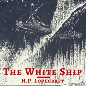 white_ship_lovecraft