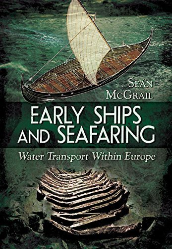 Early Ships and Seafaring: European Water Transport Book Cover