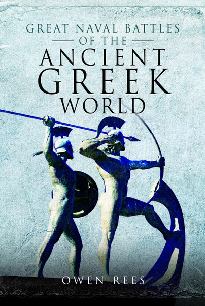 Great Naval Battles of the Ancient Greek World Book Cover